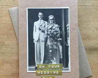 Wedding Card with Vintage Photograph Bride and Groom On Your Wedding Day