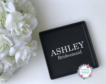 Bridesmaid Jewelry Dish, Personalized Jewelry Dish, Jewelry Tray, Bridesmaid gift, Bridesmaid Jewelry Tray, Trinket Tray, Bridesmaid Gift