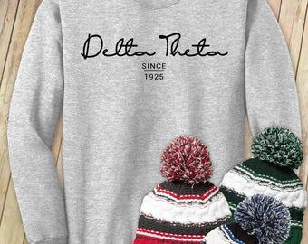 Delta Theta Since 1925 - Custom Sorority Crew Neck - Customize Your Own!