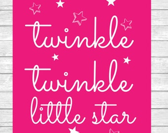 Twinkle Twinkle Little Star Nursery Decor Wall Art Digital Print ~ Girl Bedroom ~ Dark Pink ~ Digital Instant Download Print
