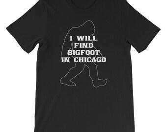 I will find Bigfoot shirt Yeti or Sasquatch Chicago