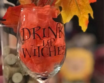 Drink up witches Halloween wine glass with Glitter stem!