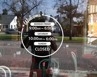 Welcome/Business hours window decal