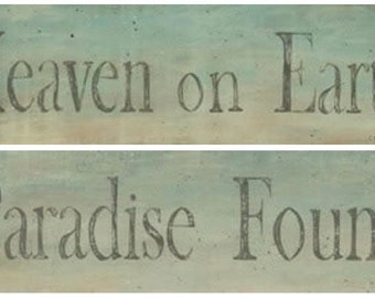 Heaven on Earth OR Paradise Found. Cabin, cottage, lake, beach house home decor. Word prints by Donna Atkins