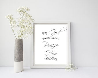 Until God Opens The Next Door Praise Him In The Hallway, Nursery Wall Art, Christian Wall Art, Christian Posters, Neutral Nursery Wall Art