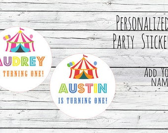 Personalized Circus Tent Carnival Birthday Stickers Party Favor Labels, First Birthday, turning one, Circus Birthday, Baby Shower