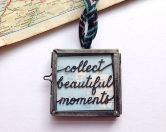 Collect beautiful moments, mantra art