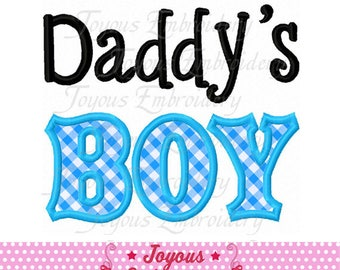Instant Download Daddy's BOY Applique Machine Embroidery Design NO:2401