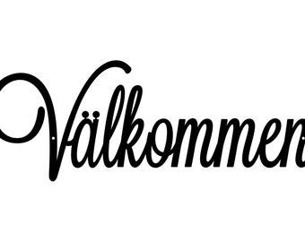 Välkommen Welcome Metal Sign | Swedish Welcome | Scandinavian | Sweden | Welcome Sign | Metal Wall Art | Outdoor Sign | Sign