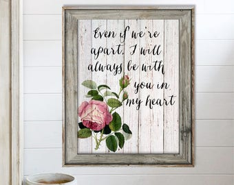 SALE-Even If Weu0027re Apart I Will Always Be With You In My Heart- Art Print - Wall Art Designs- Gallery Wall- Quote Prints-Motheru0027s Day Gift & SALE-My Wish For You Song Lyrics Art Print Wall Art
