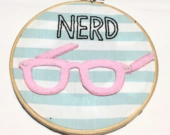Nerd Glasses Embroidery Hoop Wall Art