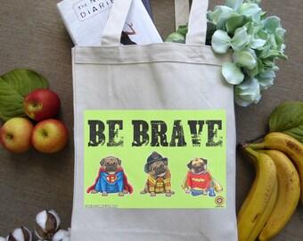 Canvas Tote Bag, Grocery Bag, Animal Lover Gift, Dog Lover Gift, Shopping Bag, Pug Stuff, Positive Quote, Pug Lover, Superhero Stuff