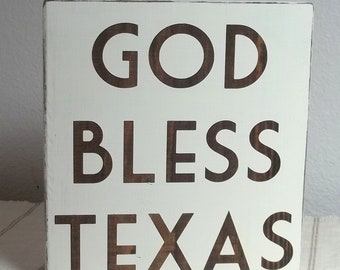 Dark Walnut Stain and Vintage White God Bless Texas Painted Wood Sign