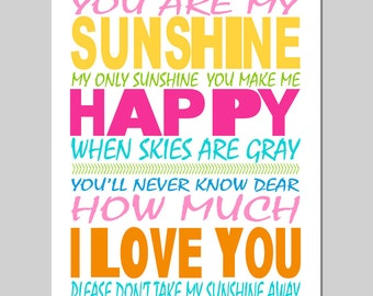 You Are My Sunshine, My Only Sunshine - 11x14 Typography Print - Kids Wall Art for Nursery or Playroom - CHOOSE YOUR COLORS