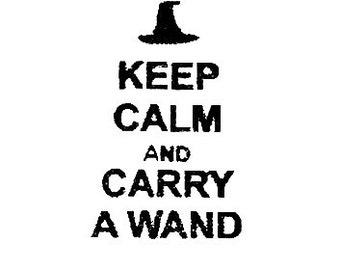 Keep Calm and Carry a Wand witch Rubber Stamp Harry Potter