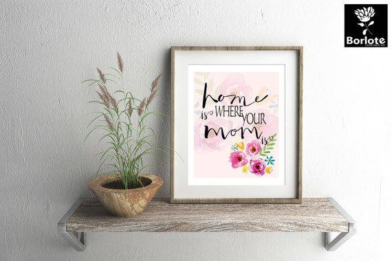 Home Is Where Your Mom Is Picture Frame Choice Image - origami ...