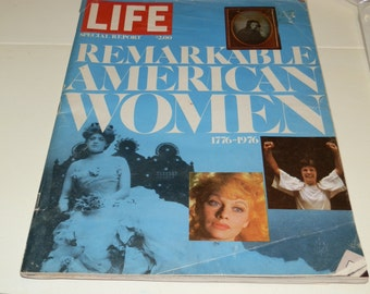"Life Magazine-""Remarkable American Women"" Special Report 1976"