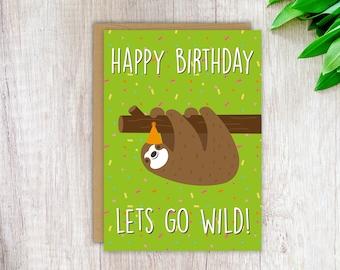 Funny Birthday Card Sloth Card Funny Sloth Card Cute Birthday Card Blank Greeting Card
