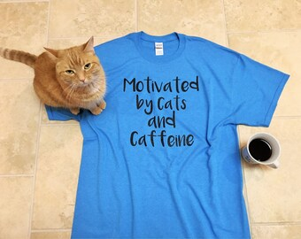 Graphic Tee, Cat shirt, funny tees, brunch shirt, Cats and Caffeine, funny tshirt, coffee, unisex adult clothing, girlfriend gift, for her