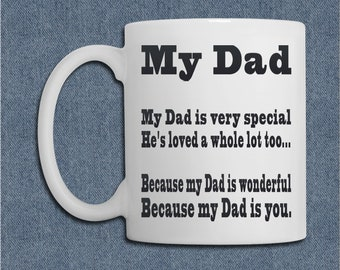 My Dad 11 Ounce Ceramic Coffee Mug - Gift for Dad - Father's Day Gift - Gift for Him - Novelty Coffee Mug