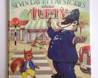 Vintage Tufty Club Hardback Illustrated Story Book 1963 - Seven Day by Day Stories about Tufty - Dean and Son