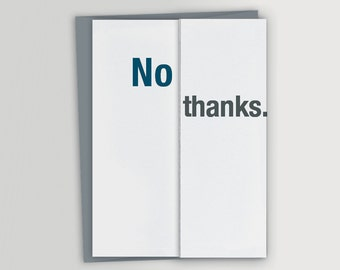 Funny Thank You Card - No thanks - Snarky Thank You Card - Unique Thank You Card - Sarcastic - Unique Thank You Notes - Funny Thankyou Card