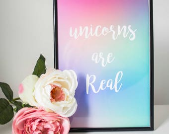 Unicorns are real Digital INSTANT Download