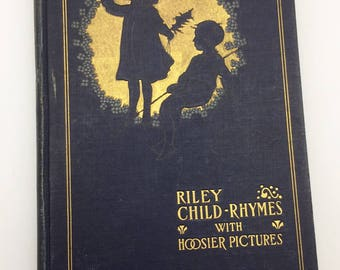 James Whitcomb Riley Child Rhymes Poetry with Hoosier Pictures 1898