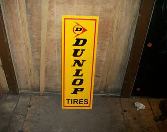 Dunlop Tires Vertical metal sign 24x8 inch