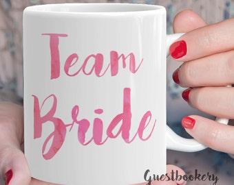 Team Bride Mug - Team Bride - Bridesmaids Mug - Bridesmaid Mug - Bridal Party Mug - Bridal Party Gifts - Bridesmaids Gifts - Wedding Mug