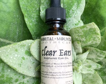 Clear Ears soothing ear oil - mullein garlic yarrow topical herbal remedy
