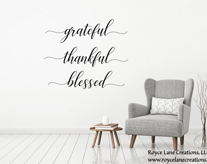 Grateful Thankful Blessed Wall Decal / Grateful Thankful Blessed Decal / Grateful Thankful Blessed Vinyl Decal / Grateful Thankful Blessed