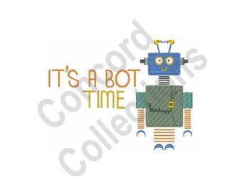 It's A Bot Time - Machine Embroidery Design, Robot