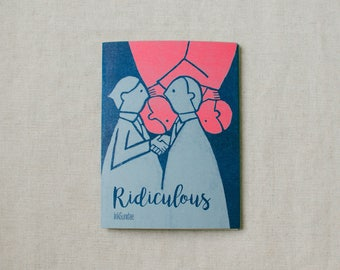 Ridiculous - Zine
