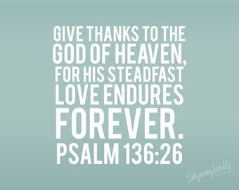 Psalm 136:26 Give Thanks to the Lord Vinyl Wall Decal Decor