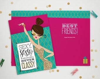 Sexy Sassy Never Classy - Birthday