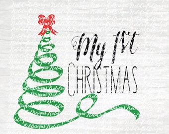 My First Christmas Svg Cut File - Christmas Tree Svg - Holiday Svg -  My 1st Christmas Svg Cut File for Silhouette or Cricut DXF - PNG - EPs