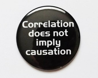 MAGNET Correlation does not imply causation father's day geekery dork nerd party favors stocking stuffers teacher gift logic back to school
