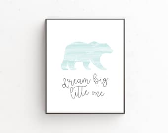 Dream Big Little One Downloadable Print