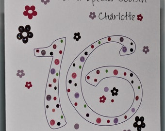 Lovely Personalised Handmade 16th Dots and Flowers Birthday card. Daughter, Granddaughter, Niece, Sister, Friend, Goddaughter, Aunt, Cousin