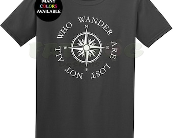 Not All Who Wander Are Lost T-Shirt (S-6XL) Camping Shirt, Adventure, Gift, Traveler Shirt, Cute Camping Shirt, Hiking Shirt, Camping Life