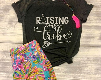 Raising My Tribe Tshirt, Family Tshirt, Mom Tshirt, Free Shipping
