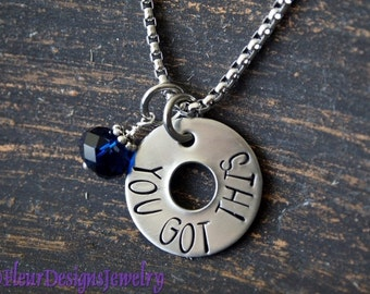 YOU GOT THIS- Hand Stamped Necklace, Encouragement Charm Necklace, Inspirational Jewelry