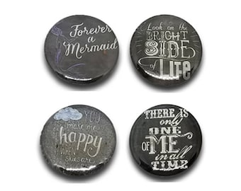 Inspirational Life Quotes - Chalkboard - Magnetic Jewelry - 1""