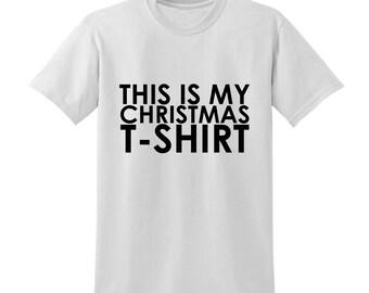 This is my Christmas Tshirt Slogan Tshirt Xmas Shirt Winter Clothing Festive Top