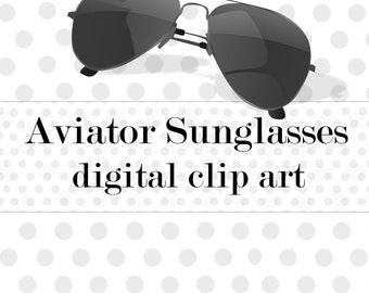 Commercial Use Instant Download  Clip Art Vector PNG Sunglasses - Aviator shades graphics