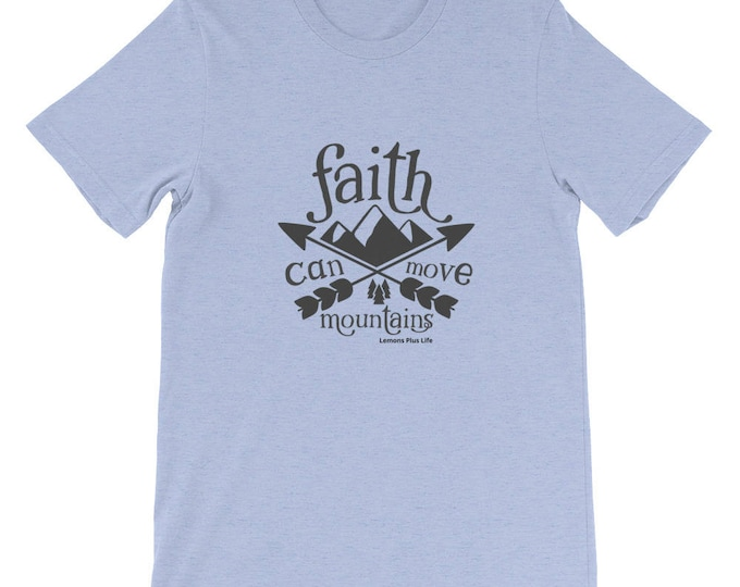 "Bella Canvas Short-Sleeve Unisex T-Shirt ""Faith Can Move Mountains"""