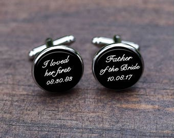 Father of the Bride Cufflinks, I loved her first, Custom Date Wedding, Handmade cool gifts for men, etsy silver gold cufflinks