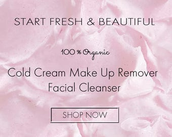 Best Seller Organic ROSEHIP COLD CREAM Makeup Remover and Facial Cleanser Gentle  100% Chemical Free