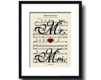 All You Need Is Love Mr and Mrs Song Sheet Music  Art Print, Custom Wedding Gift, Custom Anniversary Gift, Personalized,  Names and date
